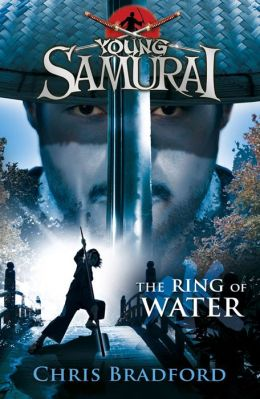 Young Samurai #5: The Ring of Water