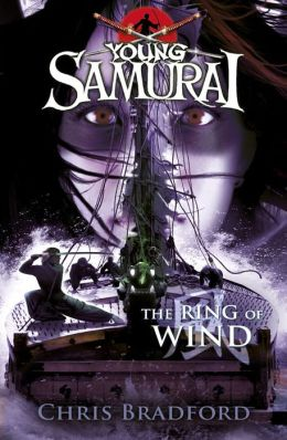 Young Samurai #7: The Ring of Wind