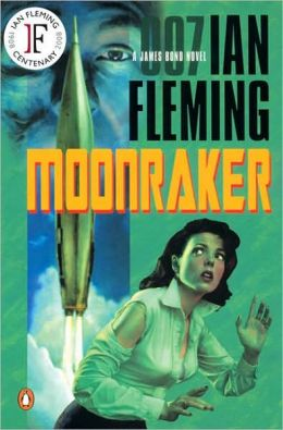 Moonraker (James Bond Series #3)