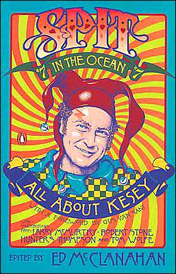 Spit in the Ocean #7: All About Ken Kesey