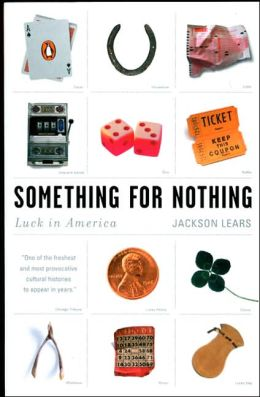 Something for Nothing: Luck in America