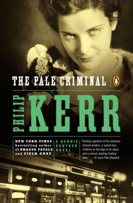 The Pale Criminal (Bernie Gunther Series #2)