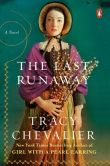 Book Cover Image. Title: The Last Runaway:  A Novel, Author: Tracy Chevalier