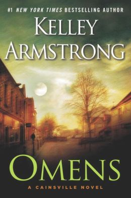Cainsville 1 - Omens - Kelley Armstrong