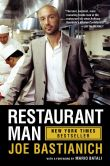 Book Cover Image. Title: Restaurant Man, Author: Joe Bastianich