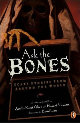 Ask the bones scary stories from around the world by various