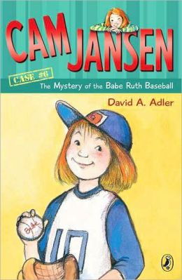 The Mystery of the Babe Ruth Baseball (Cam Jansen Series #6)