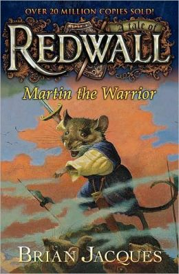 Martin the Warrior (Redwall Series #6)