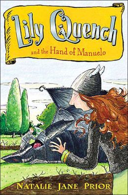 Lily Quench and The Hand of Manuelo (Lily Quench Series #6)