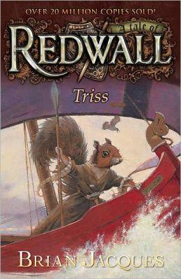 Triss (Redwall Series #15)