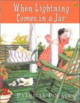 Book Cover Image. Title: When Lightning Comes in a Jar, Author: Ernest L. Polacco