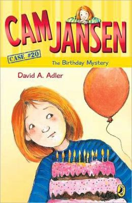 Cam Jansen and the Birthday Mystery (Cam Jansen, No. 20) David A. Adler and Susanna Natti