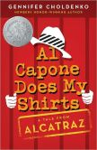 Book Cover Image. Title: Al Capone Does My Shirts, Author: Gennifer Choldenko