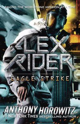 Eagle Strike (Alex Rider Series #4)