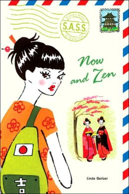 Now and Zen (S.A.S.S. Series #7)