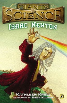 Isaac Newton (Giants of Science Series)
