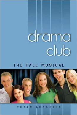 The Fall Musical (Drama Club Series #1)
