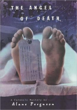 Angel of Death: A Forensic Mystery