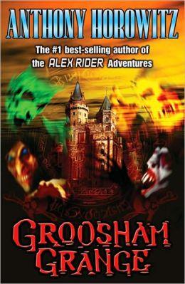 Groosham Grange (Groosham Grange Series #1)