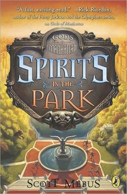 Gods of Manhattan II: Spirits in the Park Scott Mebus