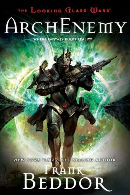 ArchEnemy (Looking Glass Wars Series #3)