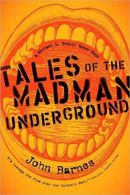 Tales of the Madman Underground: An Historical Romance 1973