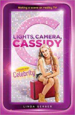 Lights, Camera, Cassidy: Celebrity: Episode One