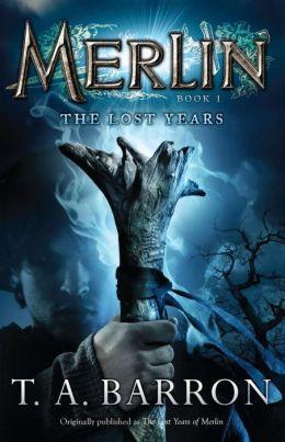 The Lost Years (Merlin Saga Series #1)