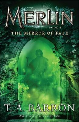 The Mirror of Fate (Merlin Saga Series #4)