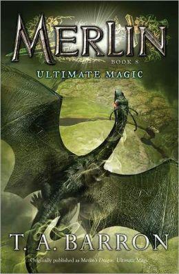 Ultimate Magic (Merlin Saga Series #8)