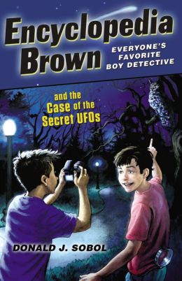 Encyclopedia Brown and the Case of the Secret UFOs (Encyclopedia Brown Series #26)