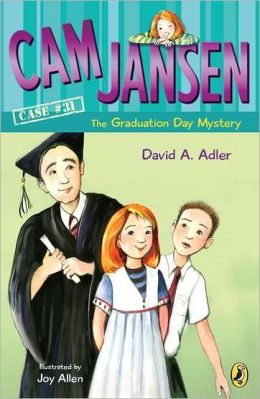 Cam Jansen and the Graduation Day Mystery (Cam Jansen Series #31)