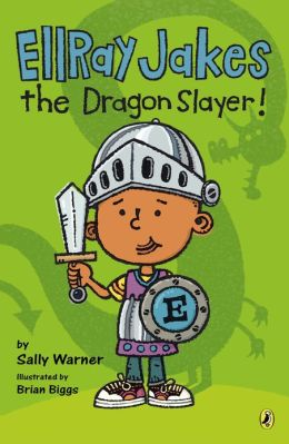 Ellray Jakes the Dragon Slayer (EllRay Jakes Series #4)