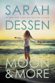 Book Cover Image. Title: The Moon and More, Author: Sarah Dessen