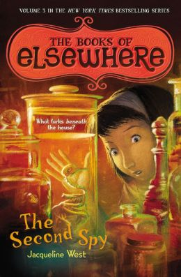 The Second Spy (Books of Elsewhere Series #3)