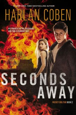 Seconds Away (Mickey Bolitar Series #2) by Harlan Coben ...