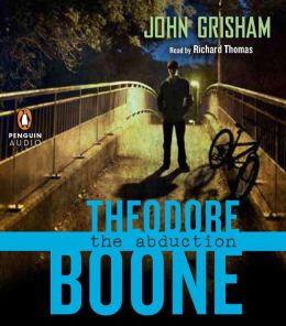 The Abduction (Theodore Boone Series #2)