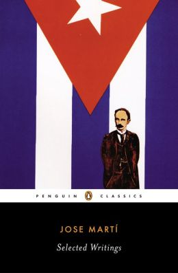 Jose Marti: Selected Writings
