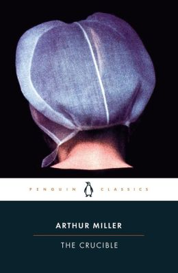 The Crucible (Penguin Classics Series)