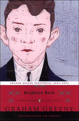 Brighton Rock: (Penguin Classic Deluxe Edition)