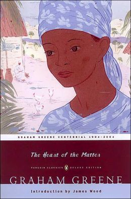 The Heart of the Matter (Penguin Classics Series)