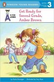 Book Cover Image. Title: Get Ready for Second Grade, Amber Brown, Author: Paula Danziger