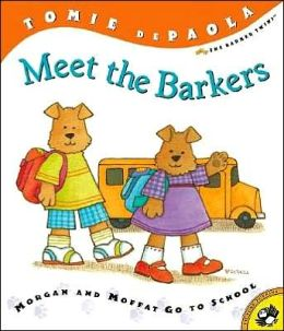 Morgan and Moffat Go to School (Barkers Series)