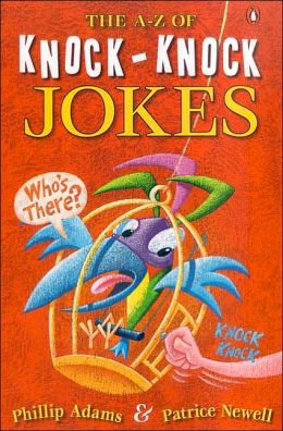 The A-Z of Knock Knock Jokes