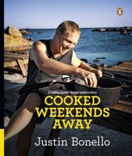 Cooked - Weekends Away: A Cooking Journey Through Southern Africa