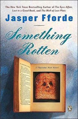 Something Rotten (Thursday Next Series #4)