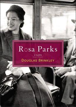 Rosa Parks: A Life