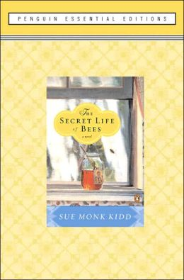 The Secret Life of Bees: (Penguin Essential Edition)