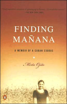 Finding Manana: A Memoir of a Cuban Exodus