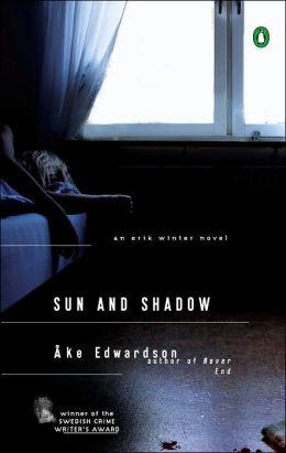 Sun and Shadow (Erik Winter Series #3)